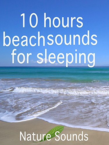 10 hours beach sounds for sleeping
