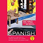 Behind the Wheel - Spanish 2 Hörbuch von  Behind the Wheel, Mark Frobose