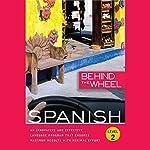 Behind the Wheel - Spanish 2 |  Behind the Wheel,Mark Frobose