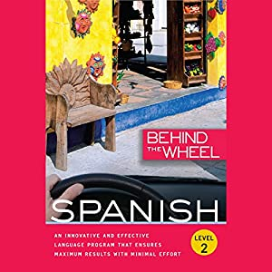 Behind the Wheel - Spanish 2 Audiobook