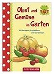 Obst und Gem�se im Garten: Mit Rezept...