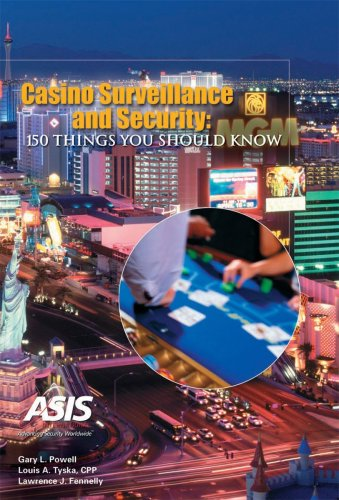 Gary L. Powell - Casino Surveillance and Security: 150 Things You Should Know