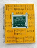 img - for Organ Technique: A Basic Course of Study book / textbook / text book
