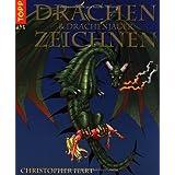 """Drachen & Drachenj�ger zeichnenvon """"Christopher Hart"""""""