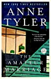 The Amateur Marriage: A Novel (0345470613) by Anne Tyler
