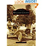 Williams County (OH) (Images of America) (Images of America (Arcadia Publishing))