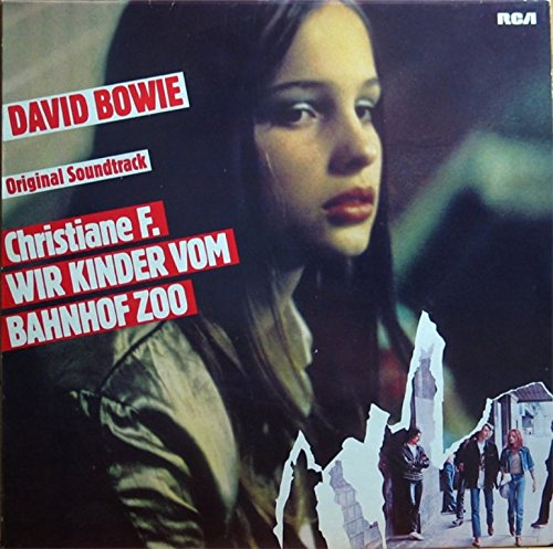 David Bowie - Christiane F. - Wir Kinder Vom - Zortam Music