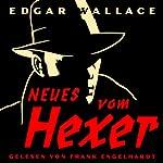 Neues vom Hexer | Edgar Wallace