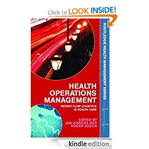 Health Operations Management Patient Flow Logistics in Health Care Routledge Health Management Jan Vissers Roger Beech