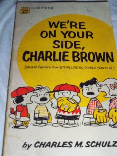 Image for We're on Your Side Charlie Brown