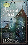 Chance of a Ghost (A Haunted Guesthouse Mystery)