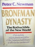 Bronfman Dynasty (0771067585) by Newman, Peter C.