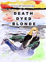 Death Dyed Blonde (The Parker Daniels Casebook)