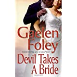 Devil Takes a Bride ~ Gaelen Foley
