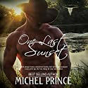 One Last Sunset: The Long Ranch Series, Book 1 Audiobook by Michel Prince Narrated by Stone Canon