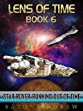 Star Rover-Running Out of Time (Lens of Time Book 6) (English Edition)