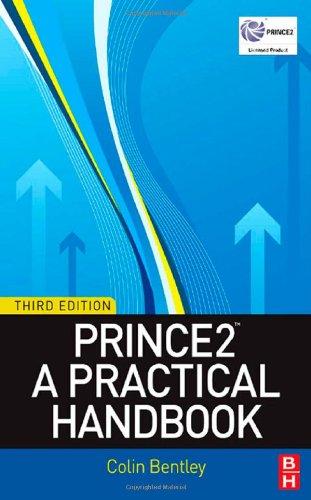 PRINCE2: A Practical Handbook,