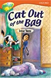 Oxford Reading Tree: Stage 13: TreeTops: More Stories B: Cat Out of the Bag (0199183996) by Shipton, Paul