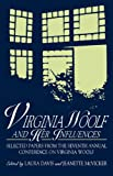img - for Virginia Woolf and Her Influences: Selected Papers from the Seventh Annual Conference on Virginia Woolf book / textbook / text book