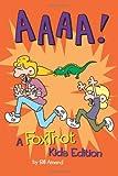 AAAA!: A FoxTrot Kids Edition (amp! Comics for Kids) (1449423051) by Amend, Bill