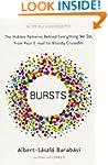Bursts: The Hidden Patterns Behind Ev...