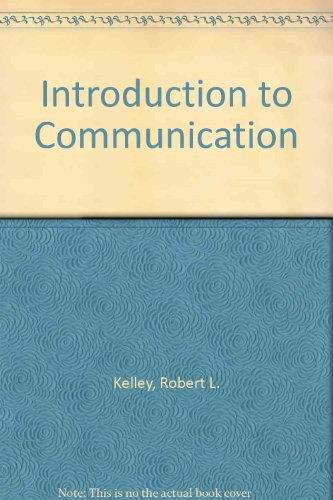 Introduction to communication (Brooks/Vogel series in speech communication)