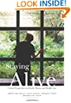 Staying Alive, 2nd Edition: Critical...