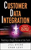 img - for Customer Data Integration: Reaching a Single Version of the Truth (SAS Institute Inc.) book / textbook / text book