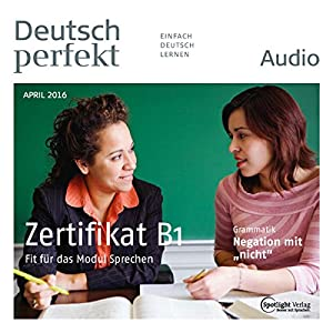 Deutsch perfekt Audio. 4/2016 Hörbuch