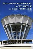 echange, troc DRAC de Basse-Normandie - Monuments historiques du XXe siècle en Basse-Normandie