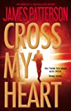9780316210904: Cross My Heart (Alex Cross)