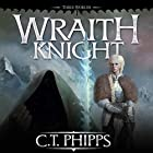 Wraith Knight: Three Worlds, Book 1 Hörbuch von C. T. Phipps Gesprochen von: Kevin T. Collins