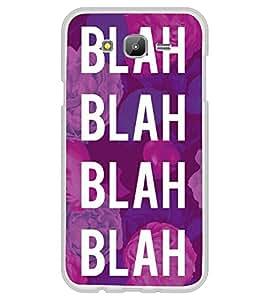 Blah Blah Blah 2D Hard Polycarbonate Designer Back Case Cover for Samsung Galaxy On5 (2015) :: Samsung On 5