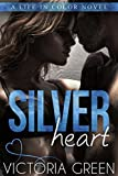 Silver Heart (English Edition)