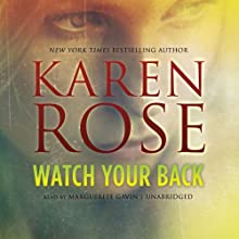 Watch Your Back Audiobook by Karen Rose Narrated by Marguerite Gavin