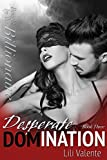 Desperate Domination (Bought by the Billionaire Book 3) (English Edition)