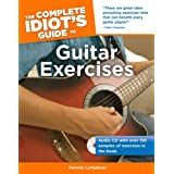 The Complete Idiot's Guide to Guitar Exercisesby Hemme Luttjeboer