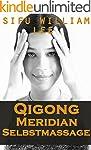 Qigong Meridian Selbstmassage - Das K...