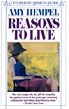Reasons to Live (Contemporary American Fiction) (0140086668) by Hempel, Amy
