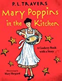 Mary Poppins in the Kitchen: A Cookery Book with a Story