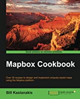 Mapbox Cookbook Front Cover