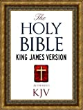 The Holy Bible: Authorized King James Version KJV Holy Bible (ILLUSTRATED) (King James Bible - Churched Authorized Version | Authorised BIble)