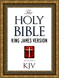 The Holy Bible: Authorized King James Version KJV Holy Bible (ILLUSTRATED) (King James Bible - Churched Authorized Version   Authorised BIble)