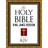 The Holy Bible: Authorized King James Version KJV Holy Bible (ILLUSTRATED) (King James Bible - Churched Authorized Version | Authorised BIble Book 1) ~ God