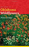 Product 1609380460 - Product title The Guide to Oklahoma Wildflowers (Bur Oak Guide)