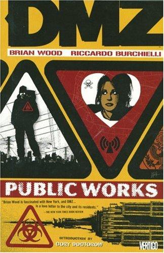 DMZ: Public Works - Volume 3