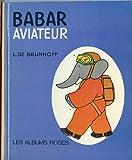 Babar Aviateur (Les Albums roses)