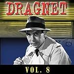 Dragnet Vol. 8 |  Dragnet