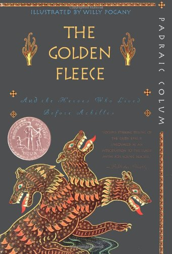 Large book cover: The Golden Fleece: And the Heroes Who Lived Before Achilles