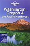 img - for Lonely Planet Washington, Oregon & the Pacific Northwest (Travel Guide) book / textbook / text book